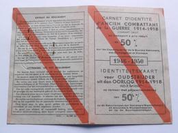 Kaart / Carnet D'Identité Voor OUDSTRIJDER / D'Ancien COMBATTANT 1914-1918 ( Reduction 50 % ) HEIRBOSCH St. Gilles 1882 - Documents