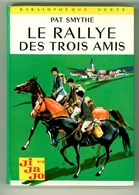 "Bibliothèque Verte N°326 - Pat Smythe - Série ""Ji-Ja-Jo""  - ""Le Rallye Des Trois Amis"" - 1967 - Bibliotheque Verte"