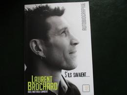 Livre Cyclisme  S'ils Savaient Laurent Brochard - Sport