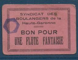 Syndicat Des  Boulangers De La Haute Garonne - Bon Pour Une Flute Fantaisie - Bons & Nécessité