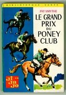 "B.V. N°380 - Pat Smythe - Série ""Ji-Ja-Jo""  - ""Le Grand Prix Du Poney Club"" - 1969 - Livres, BD, Revues"