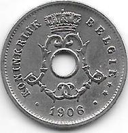 Belguim 5 Centimes 1906  Dutch   Vf+ - 1865-1909: Leopold II