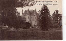 La Chapelle - Erbrée (35) - Le Château De La Motte Rouge Richard. - Francia