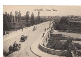 CPA, (65), TARBES, Pont Sur L'Adour, Jamais Voyagée, - Tarbes