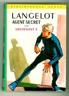 "Bibliothèque Verte N°284 - Lieutenant X - ""Langelot Agent Secret"" - 1965 - Bibliothèque Verte"