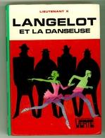 """Bibliothèque Verte - Lieutenant X - """"Langelot Et La Danseuse"""" - 1975 - Bibliothèque Verte"""