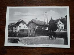 L17/194 Suisse. Fribourg. Planche Supérieure - FR Fribourg