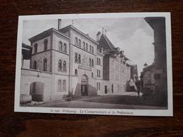 L17/197 Suisse. Fribourg. Le Conservatoire Et La Préfecture - FR Fribourg
