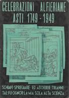 """0895 """"ASTI - CELEBRAZIONI ALFIERIANE 1749-1949"""" CART NON SPED - Inaugurazioni"""