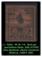 TURKEY ,EARLY OTTOMAN SPECIALIZED FOR SPECIALIST, SEE...Porto - Mi. Nr. 4 B Ohne Bandarole -RRR- - 1858-1921 Empire Ottoman