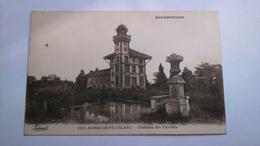 Carte Postale ( N5 ) Ancienne De Sorbier Peublanc , Chateau Des Thiolets - France
