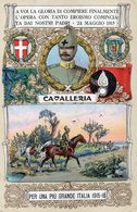 CAVALLERIA - PER UNA PIU' GRANDE ITALIA 1915-16 - VIAGGIATA - Reggimenti