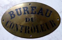 """"""" BUREAU DU CONTRÔLEUR """"  : PLAQUE ANCIENNE EN LAITON - Plaques Publicitaires"""