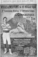 Belfort  90   Ier Concours Federal International Gymnastique Et Tir 14-15-16Aout 1914-Reporté Au 2-3-4Juillet 1920 - Belfort - Ville