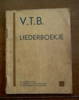 Oud  V.  T . B . LIEDERENBOEKJE - Oud