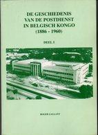 CONGO - 2 BOOKS - 2 LIVRES - GALLANT - DEEL 1 En DEEL 2 - De Geschiedenis Van De Postdienst In Belgisch Congo - NL - Matasellos