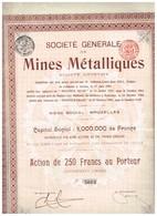 Titre Ancien - Société Générale De Mines Métalliques - Titre De 1906 - Mines