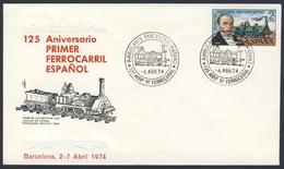 Spain Espana 1974 Cover / Brief / Envelope - 125 Aniv. Primer Ferrocarril Español - Barcelona / Eisenbahn - Treinen