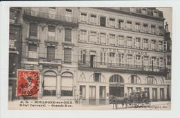 BOULOGNE SUR MER - PAS DE CALAIS - HOTEL DERVAUX - GRANDE RUE - Boulogne Sur Mer