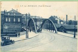 Roubaix - Pont St-Vincent  Et Boulevard De Paris Voir Verso.2 Cartes. - Roubaix
