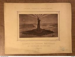 UNION FRANCO AMÉRICAINE Souvenir Du Centième Anniversaire De L'independance Des États Unis 1776-1876 - Vieux Papiers