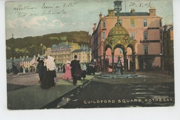 ROYAUME UNI - SCOTLAND - BUTE - ROTHESAY - Guildford Square - Bute