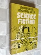 NOUVEAUX MONDES DE LA SCIENCE FICTION  Spécial N° 22 266 Pages- 1973 - Livres, BD, Revues