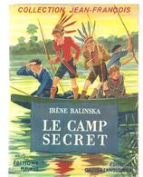 Pas Signe De Piste (collection Jean-François) Le Camp Secret D'Irène Balinska, Illustrations De A. GALLAND De 1951 - Libri, Riviste, Fumetti