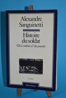 Histoire Du Soldat - Alexandre Sanuinetti - Livres
