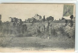 CPA 12 Aveyron LAPANOUSE DE SEVERAC - Château De La Rouquette - Montbazens