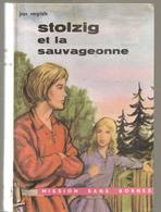 Pas Signe De Piste (Mission Sans Borne) Stolzig Et La Sauvageonne De Jean Vergriete, Ill. De BRAIDY De 1963 - Libros, Revistas, Cómics