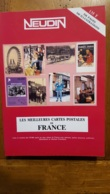 NEUDIN 1990 LES MEILLEURS CARTES POSTALES DE FRANCE 160 ILLUSTRATIONS 536 PAGES PARFAIT ETAT - Books