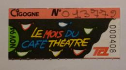 Ticket Abonnement TCL Lyon (69/Rhône) - Bus Métro - Novembre 94 - Tarif CIGOGNE - MOIS DU CAFE THEATRE - Abonnements Hebdomadaires & Mensuels