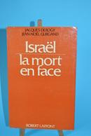 Israel - La Mort En Face - Jacques Derogy - Livres