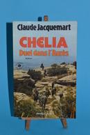 Chelia - Duel Dans L'aures - Claude Jacquemart - Livres