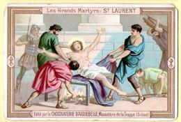 Chromo Chocolat D'Aiguebelle : Les Grands Martyrs : Saint Laurent. - Aiguebelle