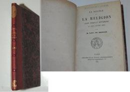 DE BROGLIE La Science Et La Religion. Leur Conflit Apparent Et Leur Accord Réel. - 1801-1900