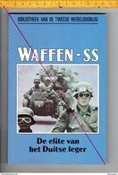 BOEK KL 20.50X13.50 - WAFFEN - SS  -  DE ELITE VAN HET DUITSE LEGER - 158 BLZ - VEEL FOTOS - Guerre 1939-45