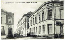 MOUSCRON - Pensionnat Des Dames De Marie - Mouscron - Moeskroen