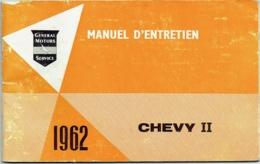 General Motors. Manuel D'Entretien. Chevrolet Chevy II. 1962. - Auto