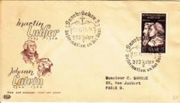 SARRE - 1951 - FDC : Anniversaire De La Réforme - Martin Luther Et Johann Calvin - FDC