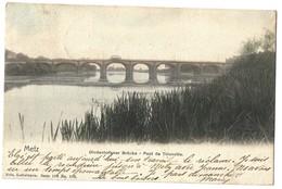 CPA Metz Pont De Thionville Nels Couleur 1904 - Metz