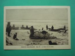 Missions Esquimaudes Eskimo Esquimau Serie XI Departure Pour La Chasse - Cartes Postales