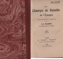 1914. La Première Bataille De La Marne. Les Combats DeSommesous à Verdun (6 Scannes) - 1914-18