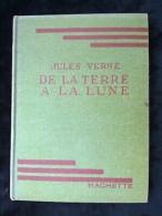 Jules Verne: De La Terre à La Lune/ Hachette-Bibliothèque Verte, 1947 - Books, Magazines, Comics