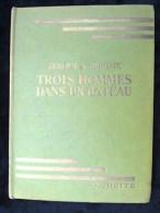 Jerome K. Jerome: Trois Hommes Dans Un Bateau/ Hachette-Bibliothèque Verte, 1956 - Bibliotheque Verte