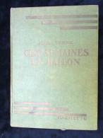 Jules Verne: Cinq Semaines En Ballon/ Hachette-Bibliothèque Verte, 1948 - Books, Magazines, Comics