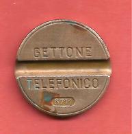 Jeton Gettone Telefonico 6711 , ITALIE - Monetary/Of Necessity
