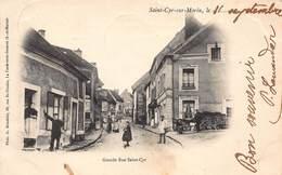 CPA Saint-Cyr-sur-Morin - Grande Rue Saint Cyr - Francia