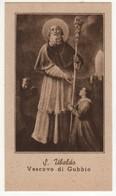 119 Santino Antico San Ubaldo Vescovo Di Gubbio - Perugia - Religion & Esotérisme